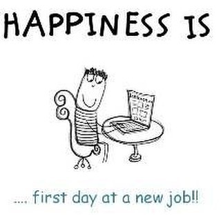 my first day on a new My first day on a new job the beginning is a place where we all have to start at some point in our lives it could be the beginning of a marriage, a relationship, a business, a pregnancy, or a job.